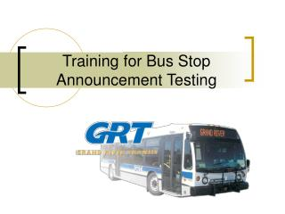Training for Bus Stop Announcement Testing