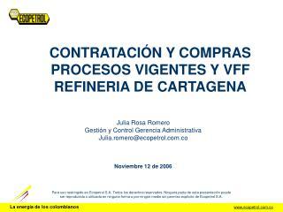 CONTRATACIÓN Y COMPRAS PROCESOS VIGENTES Y VFF REFINERIA DE CARTAGENA