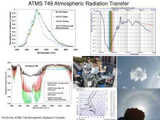 ATMS 749 Atmospheric Radiation Transfer
