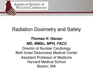 Radiation Dosimetry and Safety