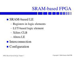 SRAM-based FPGA