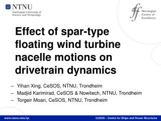 Effect of spar-type floating wind turbine nacelle motions on drivetrain dynamics