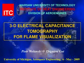 WARSAW UNIVERSITY OF TECHNOLOGY INSTITUTE OF HEAT ENGINEERING DIVISION OF AEROENGINES