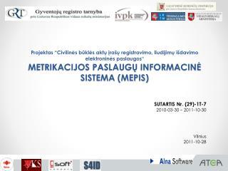 SUTARTIS  Nr . (29)-1T-7 2010-03-30 – 201 1 -10-30  Vilnius 201 1 - 1 0 - 28