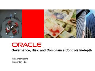 Governance, Risk, and Compliance Controls In-depth