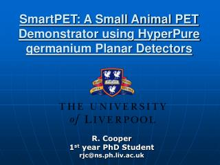 SmartPET: A Small Animal PET Demonstrator using HyperPure germanium Planar Detectors