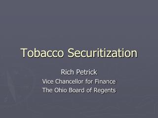 Tobacco Securitization