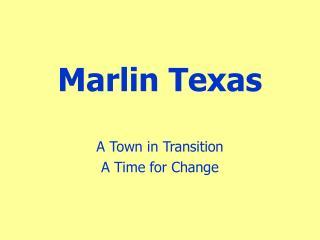 Marlin Texas