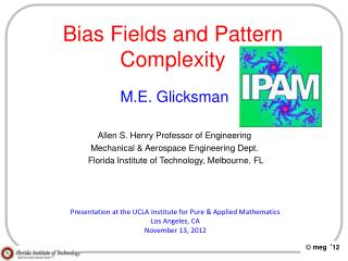 Bias Fields and Pattern Complexity