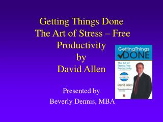 Getting Things Done  The Art of Stress – Free Productivity by David Allen