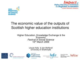 The economic value of the outputs of Scottish higher education institutions
