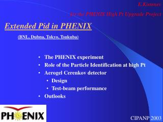 The PHENIX experiment  Role of the Particle Identification at high Pt Aerogel Cerenkov detector
