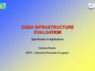 OGSA INFRASTRUCTURE EVALUATION