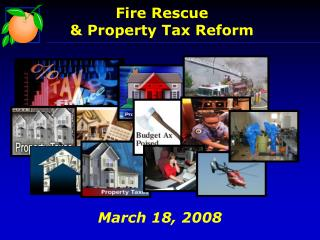 Fire Rescue  & Property Tax Reform