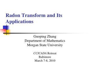 Radon Transform and Its Applications