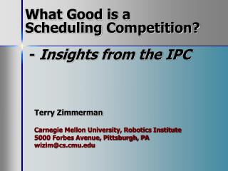 What Good is a  Scheduling Competition?    -  Insights from the IPC