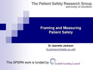 Framing and Measuring  Patient Safety