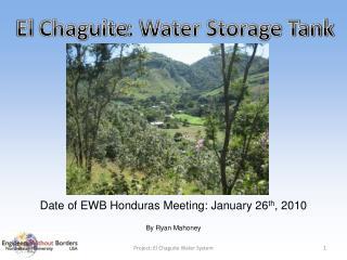 El  Chaguite : Water Storage Tank