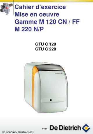 GTU C 120 GTU C 220
