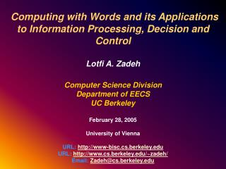 Computing with Words and its Applications to Information Processing, Decision and Control