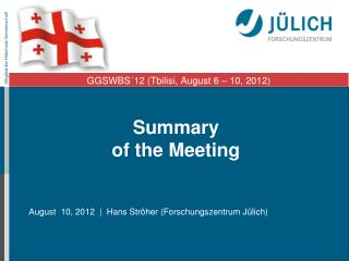 Summary of the Meeting
