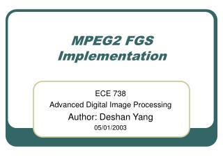 MPEG2 FGS Implementation