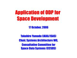 Application of ODP for Space Development