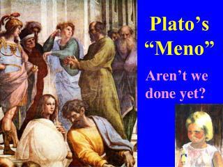 Plato s   Meno