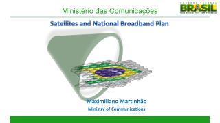 Satellites and National Broadband Plan