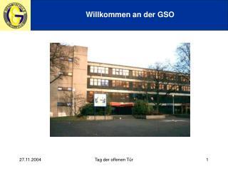 Willkommen an der GSO