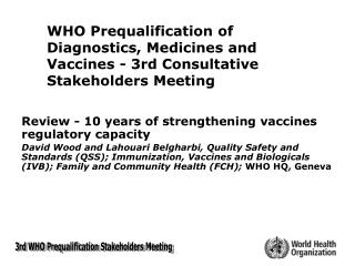 Review - 10 years of strengthening vaccines regulatory capacity