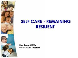 SELF CARE - REMAINING RESILIENT