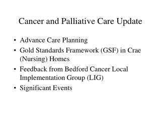 Cancer and Palliative Care Update