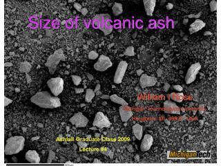 Ashfall Graduate Class 2009 Lecture #4