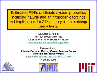 Dr. Chris E. Forest MIT Joint Program on the  Science and Policy of Global Change