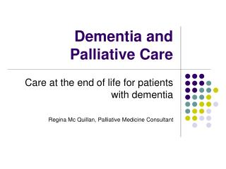 Dementia and Palliative Care