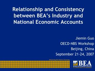 Relationship and Consistency between BEA�s Industry and National Economic Accounts