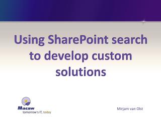 Using SharePoint search to develop custom solutions