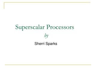 Superscalar Processors    by