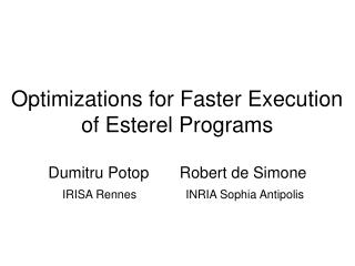 Optimizations for Faster Execution of Esterel Programs