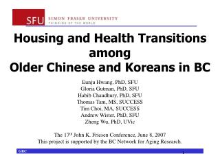 Housing and Health Transitions among  Older Chinese and Koreans in BC