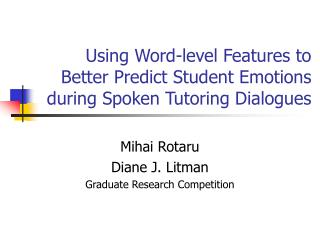 Using Word-level Features to Better Predict Student Emotions during Spoken Tutoring Dialogues