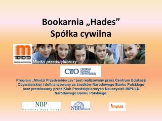 """Bookarnia """"Hades""""  Spółka cywilna"""