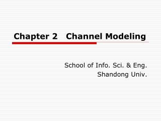 Chapter 2   Channel Modeling
