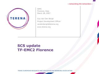 SCS update TF-EMC2 Florence