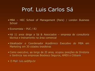 Prof. Luis Carlos S