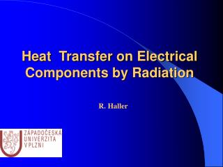 Heat  Transfer on Electrical Components by Radiation