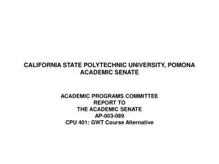 CALIFORNIA STATE POLYTECHNIC UNIVERSITY, POMONA ACADEMIC SENATE