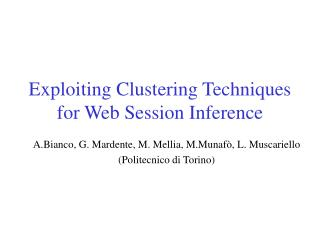 Exploiting Clustering Techniques for Web Session Inference