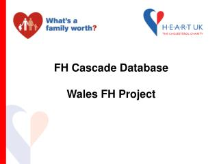 FH Cascade Database  Wales FH Project
